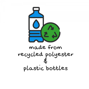 made from recycled plastic bottles and polyester